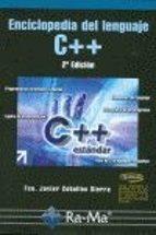 enciclopedia del lenguaje c++ (2ª edicion)-francisco javier ceballos sierra-9788478979158