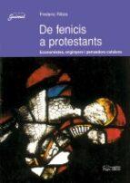El libro de De fenicis a protestants autor FREDERIC RIBAS EPUB!