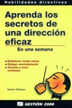 aprenda los secretos de una direccion eficaz: en una semana-c. o connor-9788480884358
