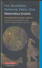matematica tiniebla edgar allan poe t.s. elliot 9788481099058