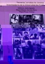 terceras jornadas de jovenes investigadores de la universidad de alcala-miguel blanco-jesus aguado-9788481389258