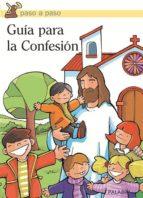 guia para la confesion: paso a paso-9788482399058