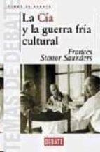 la cia y la guerra fria cultural-frances saunders stonor-9788483064658