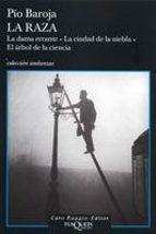 la raza (trilogia): la dama errante; la ciudad de la niebla; el a rbol de la ciencia-pio baroja-9788483103258