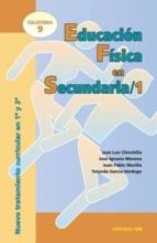 educacion fisica en secundaria 1: calistenia 9-jose luis chinchilla-9788483165058
