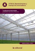 (i.b.d.)mantenimiento y manejo de invernaderos. agah0108   horticultura y floricultura 9788483645758