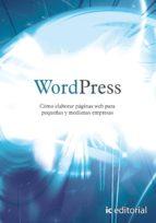 (i.b.d.)wordpress. como elaborar paginas web para pequeñas y medianas empresas-9788483646458