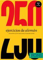 250 ejercicios de aleman (nivel a1 a2) (incluye cd) 9788484438458
