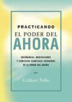 practicando el poder del ahora (e-book) (ebook)-eckhart tolle-9788484453758