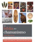 la biblia del chamanismo john matthewa 9788484455158