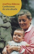 confesiones de una abuela-josefina r. aldecoa-9788484604358