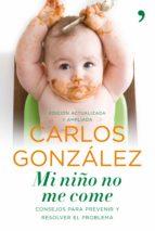 mi niño no me come (ebook) carlos gonzalez 9788484609858