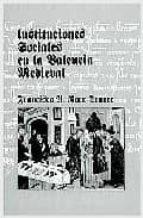 instituciones sociales en la valencia medieval-francisco roca traver-9788484841258