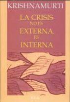la crisis no es externa, es interna-jiddu krishnamurti-9788485895458