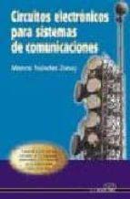circuitos electronicos para sistemas de comunicaciones-marcos faundez zanuy-9788486108458
