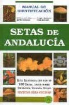 setas de andalucia-felipe b. pedraza jimenez-baldomero moreno-arroyo-javier gomez-9788488067258