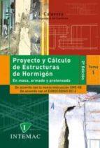 proyecto y calculo de estructuras de hormigon (2 vols.) (2ª ed.) jose calavera ruiz 9788488764058