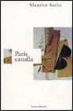 El libro de Paris canalla autor MAURICE SACHS TXT!