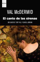 el canto de las sirenas: un caso de tony hill y carol jordan-val mcdermid-9788490062258