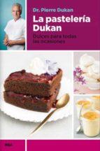 la pasteleria dukan-pierre dukan-9788490065358