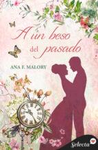 a un beso del pasado (selección rnr) (ebook)-ana f. malory-9788490193358