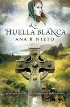 la huella blanca (el niño robado 1) (ebook)-ana b. nieto-9788490195758