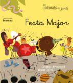 festa major (lletra manuscricta) (els animals del jardi 10)-oscar julve-gemma armengol-9788490260258
