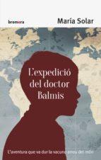 l expedicio del doctor balmis maria solar 9788490267158