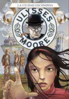 la ciudad escondida (serie ulysses moore 7) (ebook)-pierdomenico baccalario-9788490432358