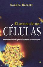 el secreto de tus células sondra barrett 9788490601358