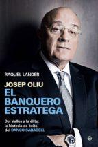 josep oliu: el banquero estratega-raquel lander-9788490602058