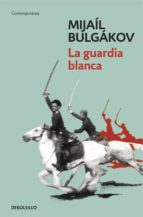la guardia blanca (ebook) mijail bulgakov 9788490623558