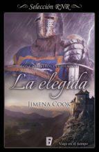 la elegida (los caballeros del tiempo 1) (ebook)-jimena cook-9788490698358