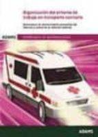ORGANIZACION DEL ENTORNO DE TRABAJO EN TRANSPORTE SANITARIO: OPERACIONES DE MANTENIMIENTO PREVENTIVO DEL VEHICULO Y CONTROL DE SU DOTACION