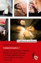 tanatopraxia: extracciones de tejidos, protesis, marcapasos y otr os dispositivos conntamiantes del cadaver (unidad formativo 4)-ana cope luengo-gema cope luengo-9788490880258