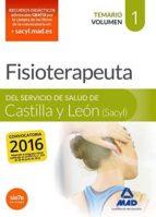 fisioterapeuta del servicio de salud de castilla y león (sacyl). temario volumen 1-9788490939758