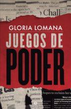 juegos de poder (ebook)-gloria lomana-9788491641858