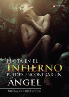 hasta en el infierno puedes encontrar un ángel (ebook) nicolas sanchez bonitch 9788491833758