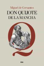 don quijote de la mancha miguel de cervantes saavedra 9788491873358