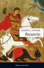 bizancio (montesinos) ramon j. sender 9788492616558