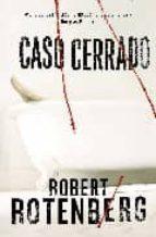 caso cerrado-robert rotenberg-9788492682058