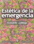 estetica de la emergencia 2ªed-reinaldo laddaga-9788492857258