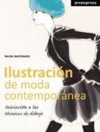 ilustracion de moda contemporanea: iniciacion al dibujo tecnico naoki watanabe 9788493650858