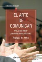 el arte de comunicar-robert b. dilts-9788493917258
