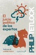 el juicio politico de los expertos philip tetlock 9788494504358