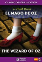 el mago de oz / the wizard of oz (ed. bilingüe español ingles) l. frank baum 9788494510458
