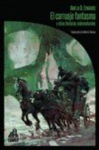el carruaje fantasma y otras historias sobrenaturales amelia b. edwards 9788494668258
