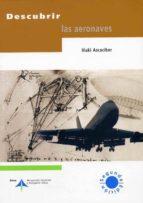 descubrir las aeronaves (2ª ed.) iñaki ascacibar 9788495135858