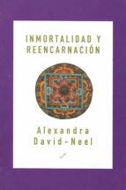 inmortalidad y reencarnacion alexandra david neel 9788495496058