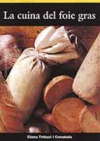 la cuina del foie gras-eliana thibaut i comalada-9788496035058